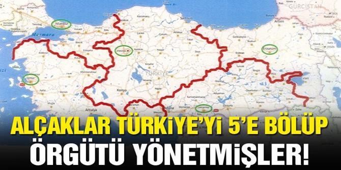 FETÖ Türkiye'yi 5'e bölmüş