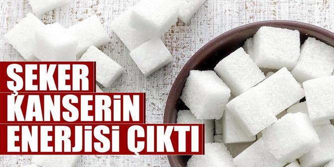 Şeker, kanserin enerjisi çıktı
