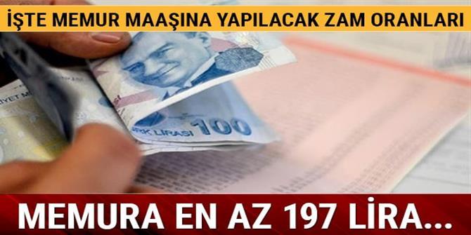 Memura en az 197 lira zam yapılacak