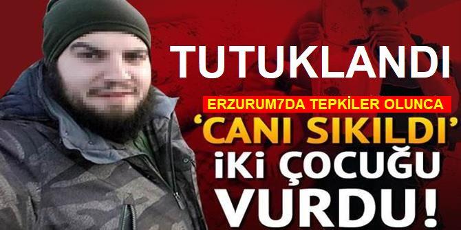 Erzurum Çocukları Sırtından Vuran Cani Tutuklandı
