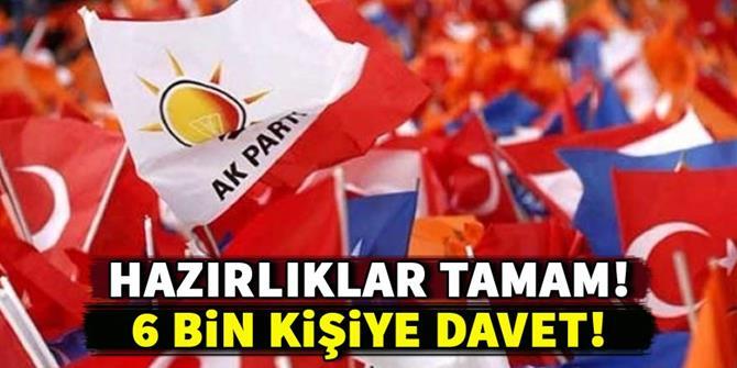 AK Parti'den 6 bin kişiye davet