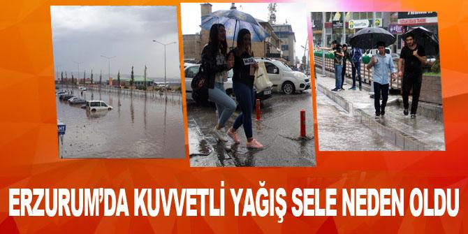 Erzurum'da kuvvetli yağış sele neden oldu