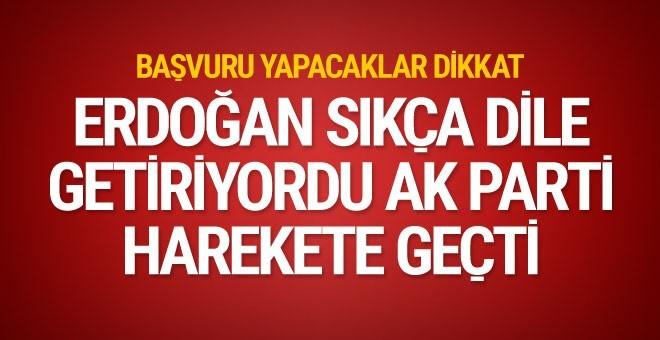 Erdoğan sıkça dile getiriyordu başvurular başladı