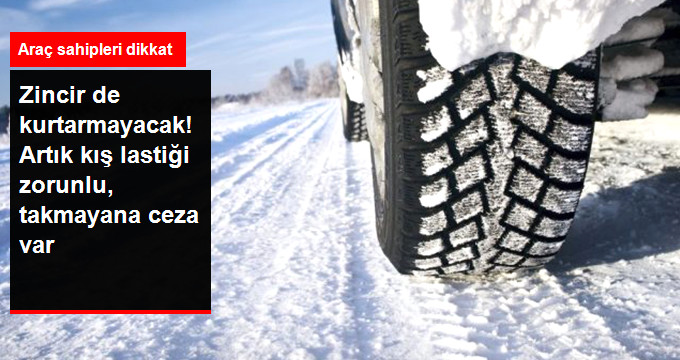 Özel Otomobillere de Kış Lastiği Zorunlu oldu