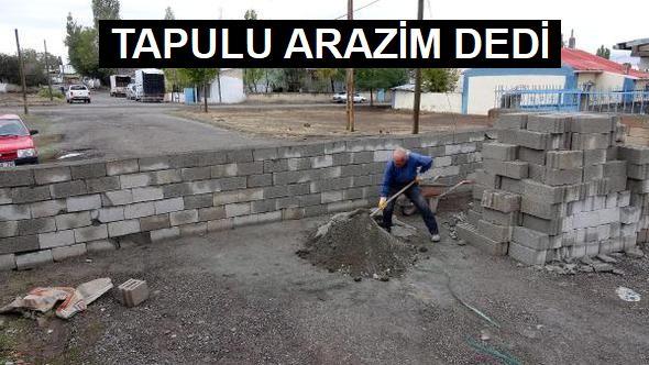 Erzurum'da yola duvar ördü!