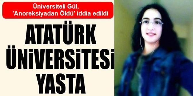 Üniversiteli Gül, 'Anoreksiyadan Öldü' İddiası