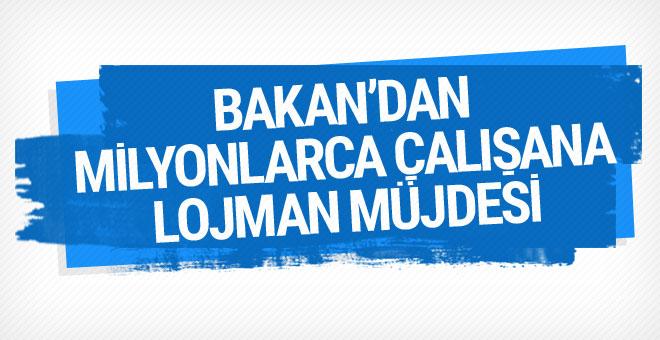 Bakan'dan kamu çalışanlarına lojman müjdesi