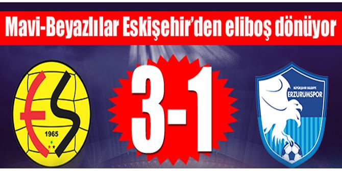 B.B. Erzurumspor Eskişehir deplasmanından eli boş dönüyor: 3-1