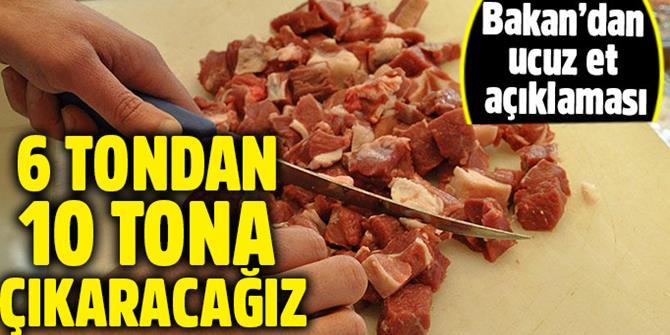 Bakan Fakıbaba: Ucuz et satışını 6 tondan 10 tona çıkaracağız