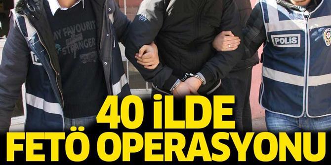 40 ilde FETÖ operasyonu: