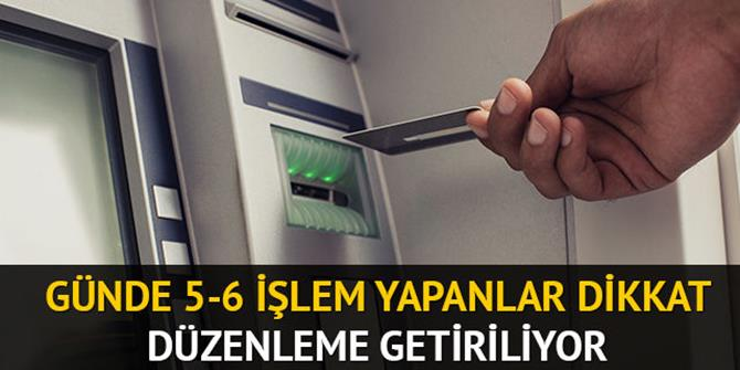 ATM ve havale işlemi yapan hesaplara sıkı takip