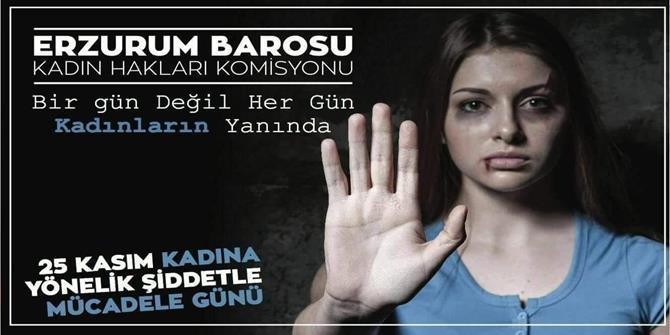 Erzurum Barosu Kadın Hakları Komisyonundan örnek davranış