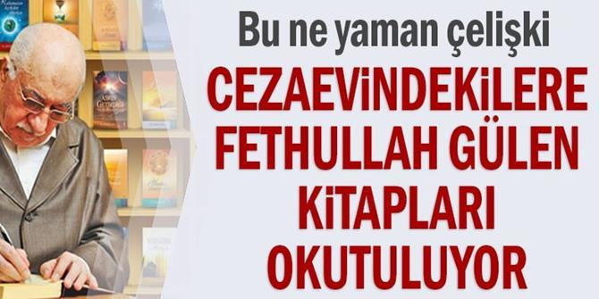 Cezaevindekilere Fethullah Gülen kitapları okutuluyor
