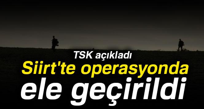TSK açıkladı: Siirt'te operasyonda ele geçirildi