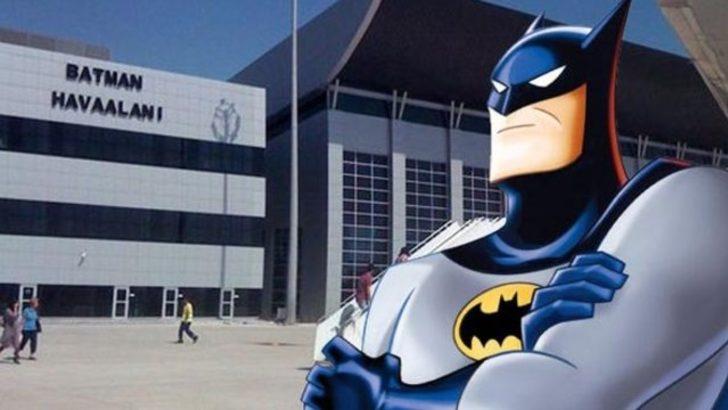 Batman Havalimanı için 'Batman' isyanı!