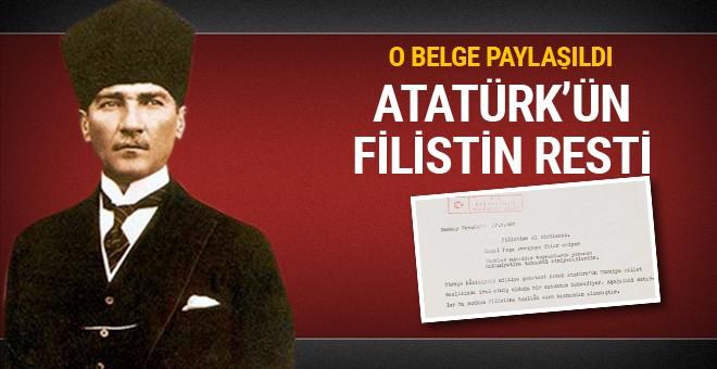 Atatürk Filistin için rest mi çekti!