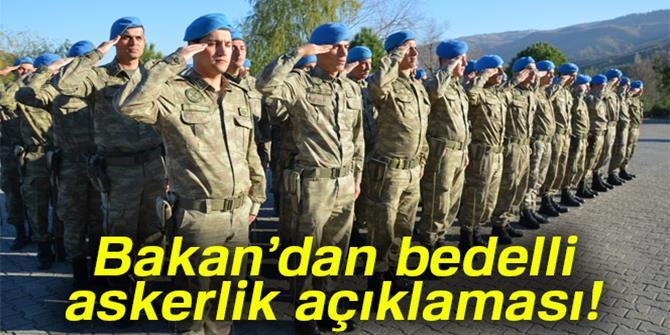 Canikli: 'Bedelli askerlik gündemimizde yok