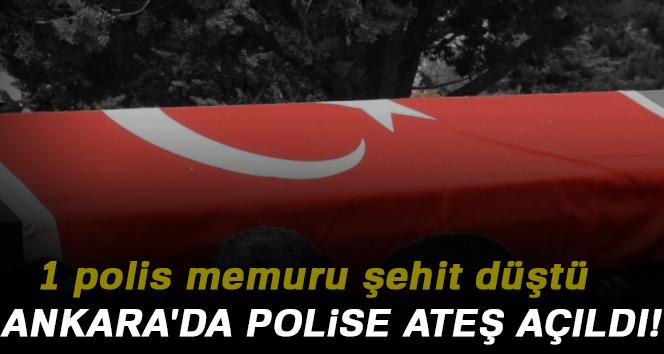 Ankara'da polise ateş açıldı: 1 şehit