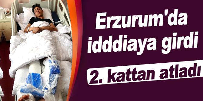 Erzurum'da idddiaya girdi 2. kattan atladı