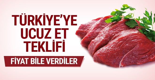 Türkiye'ye ucuz et teklifi!
