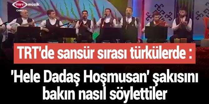TRT ünlü Erzurum türküsünü böyle sansürledi