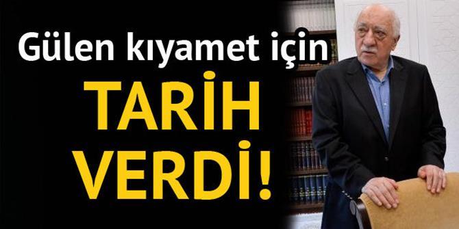 Fetullah Gülen'den kıyamet tarihi