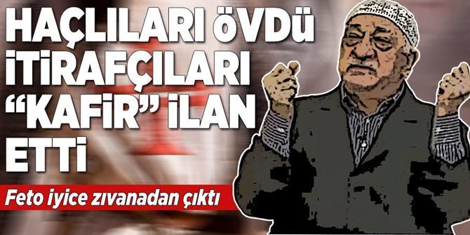 İtiraflarla köşeye sıkışan teröristbaşı Gülen, itirafçıları 'kafir' ilan etti