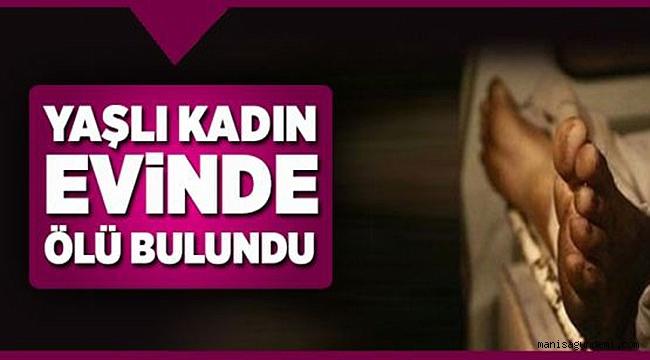 Erzurum'da Yaşlı Kadın Evinde Ölü Bulundu