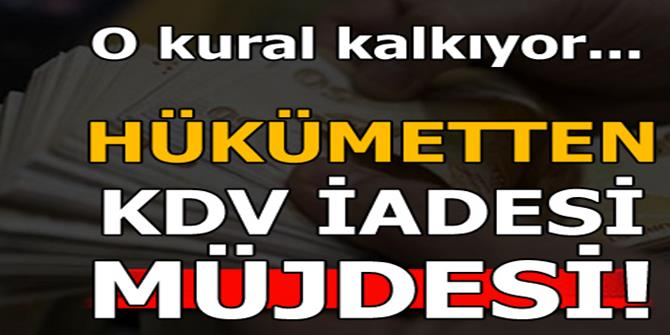 Bakan Ağbal'dan KDV iadesi müjdesi