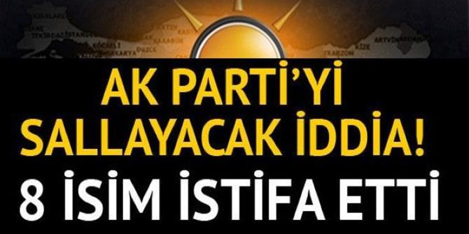 AK Partili 8 başkan istifa etti