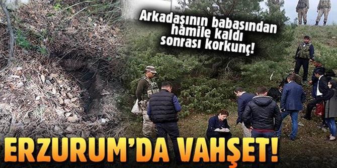 Erzurum'da korkunç olay! Arkadaşının babasından hamile kaldı...
