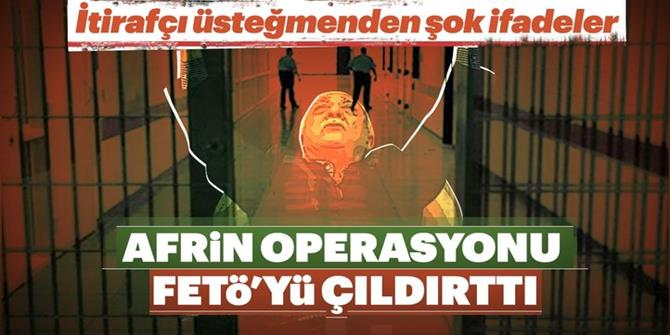 Zeytin Dalı Harekâtı FETÖ'yü çıldırttı