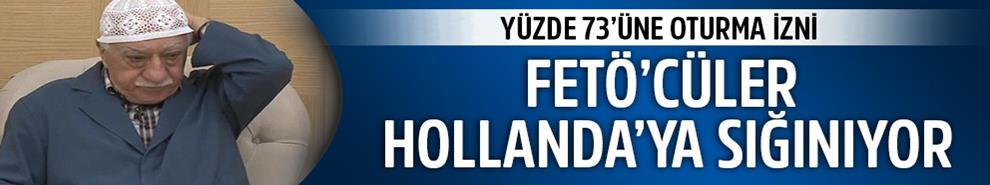 Hollanda FETÖ'cülerin yüzde 73'üne oturma izni verdi