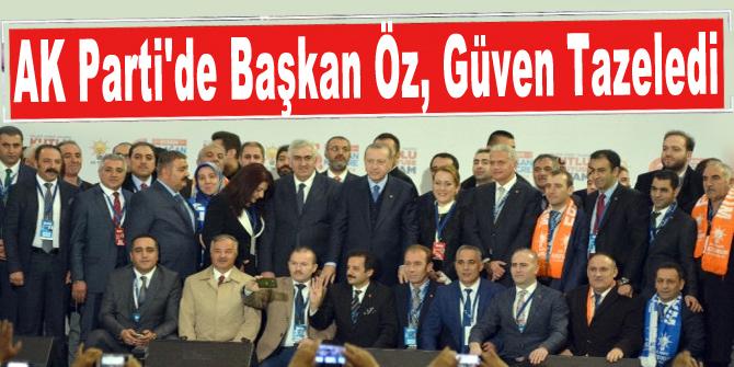 AK Parti'de Başkan Öz, Güven Tazeledi