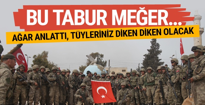 Meğer Afrin'de and içen bu komando taburu...