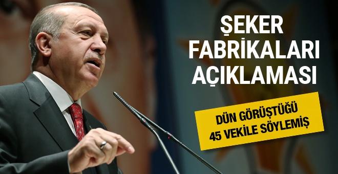 Erdoğan'dan şeker fabrikaları açıklaması