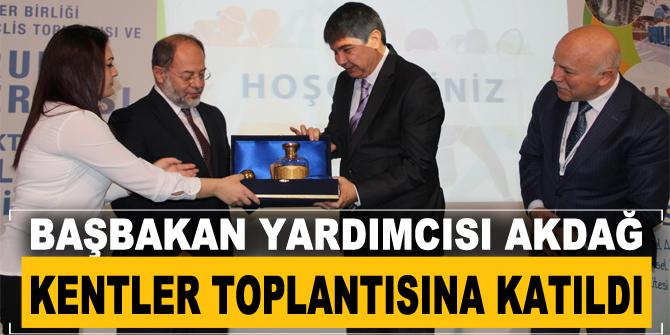 Başbakan yardımcısı Akdağ kentler toplantısına katıldı