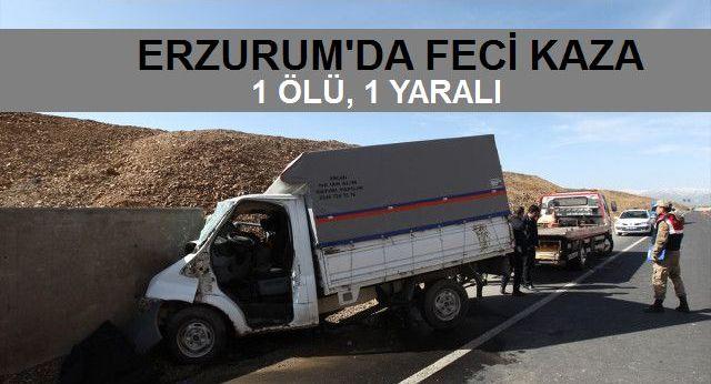 Erzurum'da Kamyonet Duvara Çarptı: 1 Ölü, 1 Yaralı