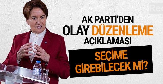 AK Parti'den olay İyi Parti açıklaması