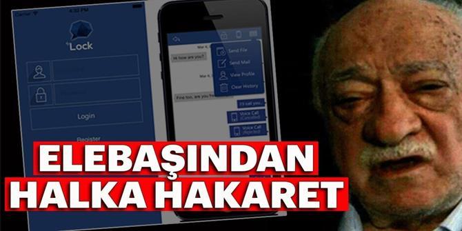 FETÖ Elebaşı Gülen'den halka hakaret!
