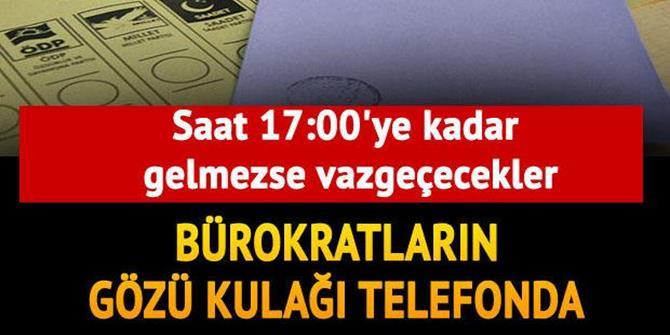 Bürokratların gözü kulağı telefonda...