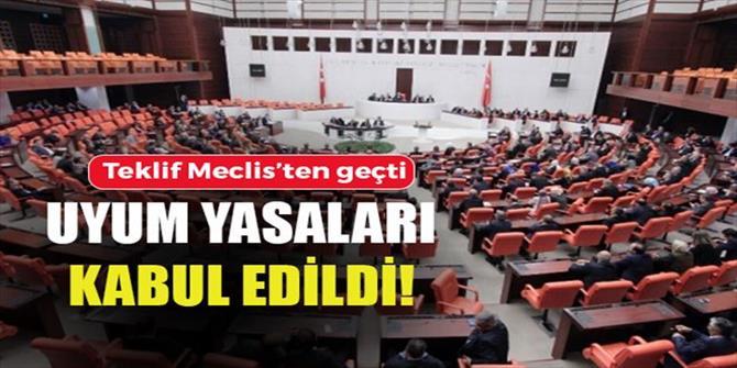 Uyum paketi Meclis Genel Kurulu'nda kabul edildi