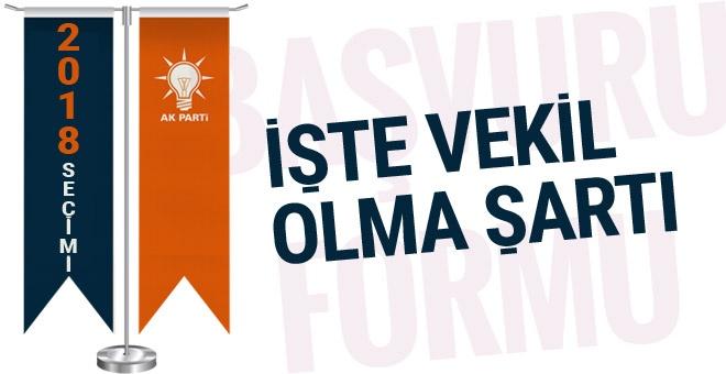 AK Parti milletvekili aday adaylığı şartları işte başvuru formu