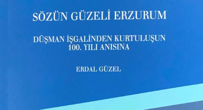 """Güzel'den """"Sözün Güzeli Erzurum"""""""