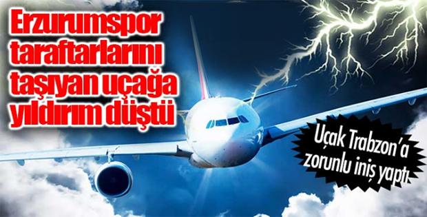 Erzurumspor taraftarlarını taşıyan uçağa yıldırım düştü