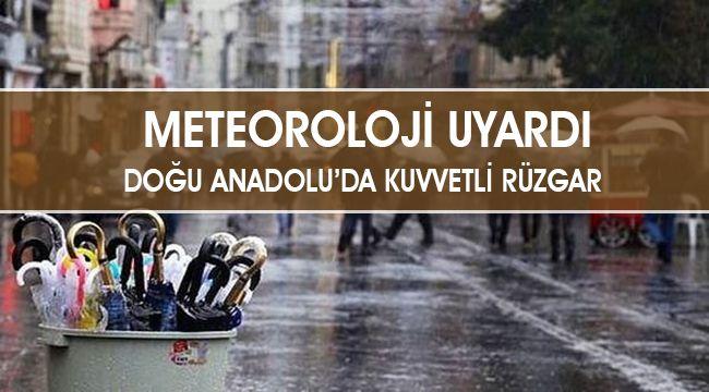 Doğu Anadolu'da kuvvetli sağanak bekleniyor