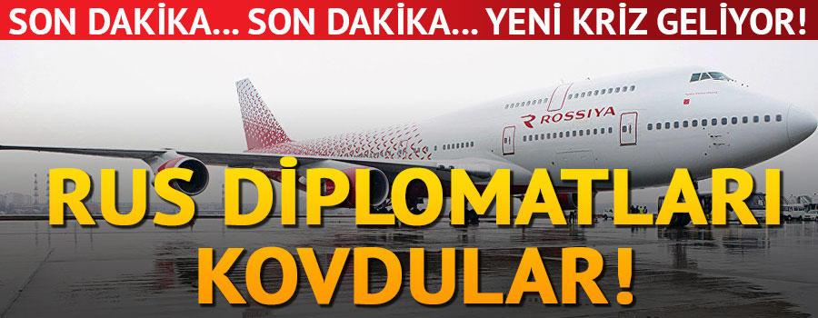 Rus diplomatları kovdular!