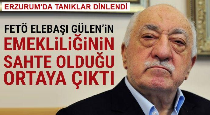 """FETÖ elebaşı Gülen'in """"sahte emeklilik"""" davasında tanıklar dinlendi"""