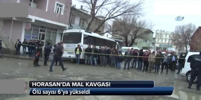 Horasan'da Mal Paylaşımı Kavgasında Ölenlerin Sayısı 6'ya Çıktı
