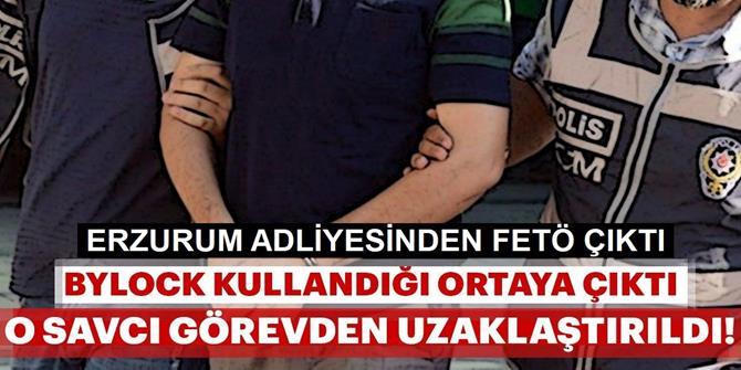 Erzurum'da ByLock kullanıcısı çıkan savcı görevden uzaklaştırıldı